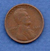 USA - 1 Cent 1912 - Km # 132   état  B+ - 1909-1958: Lincoln, Wheat Ears Reverse