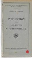 N° 44 Livre D'instruction Pour Les Unités De Fusiliers  Voltigeurs - Livres