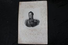 DH /Michel Ney, Duc D'Elchingen, Prince De La Moskowa, Maréchal D'Empire, Né En 1769 à Sarrelouis - Paris 1815/ 16x24 Cm - Documenti Storici