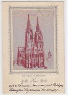 Köln - Der Dom In Seide Gewoben      (A-81-160113) - Ansichtskarten