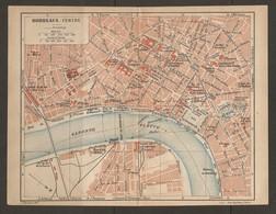CARTE PLAN 1923 - BORDEAUX CENTRE GARE DE CADILLAC ECOLE DE MEDECINE NAVALE JARDIN PUBLIC - Cartes Topographiques