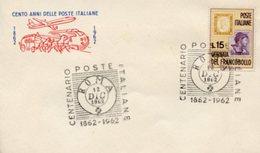 Busta 100 ANNI DELLE POSTE ITALIANE, Francobollo 15 Lire, 12/12/1962, Bollo ROMA - PERFETTA AM-V-2 - 6. 1946-.. Repubblica