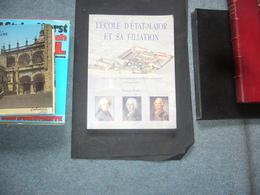 ( Militaria Compiegne ) F. Dossus  L'Ecole D'état-major Et Sa Filiation - Historia