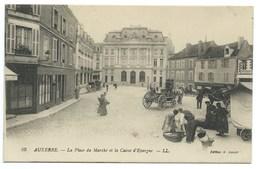 CPA AUXERRE / LA PLACE DU MARCHE ET LA CAISSE D'EPARGNE - Auxerre