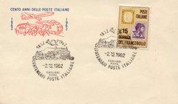 Busta 100 ANNI DELLE POSTE ITALIANE, Francobollo 15 Lire, 2/12/1962, Bollo CAGLIARI ROMA - PERFETTA AM-V-2 - 6. 1946-.. Repubblica
