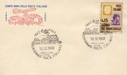Busta 100 ANNI DELLE POSTE ITALIANE, Francobollo 15 Lire, 12/12/1962, Bollo PONTE S. LUIGI ROMA - PERFETTA AM-V-2 - 1961-70: Storia Postale