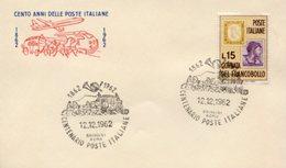 Busta 100 ANNI DELLE POSTE ITALIANE, Francobollo 15 Lire, 12/12/1962, Bollo BRINDISI ROMA - PERFETTA AM-V-2 - 6. 1946-.. Repubblica