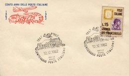 Busta 100 ANNI DELLE POSTE ITALIANE, Francobollo 15 Lire, 12/12/1962, Bollo ISELLE ROMA - PERFETTA AM-V-2 - 1961-70: Marcophilie