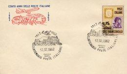 Busta 100 ANNI DELLE POSTE ITALIANE, Francobollo 15 Lire, 12/12/1962, Bollo MUGGIA ROMA - PERFETTA AM-V-2 - 6. 1946-.. Repubblica
