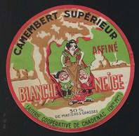 étiquette Fromage Camembert Supèrieur Blanche Neige Fabriqué En Charente Maritime 17  Laiterie Coop De Chadenac - Quesos