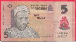 Nigeria 5 Naira 2009  Dans L 'état (10) - Nigeria