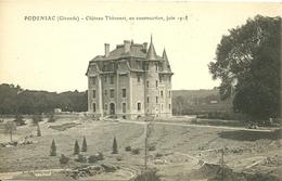 PODENSAC (33) - Château Thévenot, En Construction, Juin 1918 - Francia