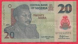 Nigeria 20 Naira 2015   Dans L 'état (24) - Nigeria