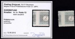 Croatia Kroatien NDH 1942 / PORTO 13 / 2 Kune / Attest, Gepruften - Kurzbefund Zrinjscak - Kroatien