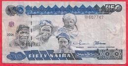 Nigeria 50 Naira 2004  Dans L 'état (36) - Nigeria