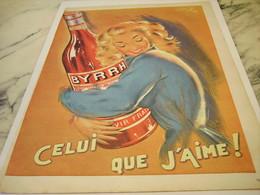 ANCIENNE PUBLICITE CELUI QUE J AIME BYRRH  1952 - Alcolici