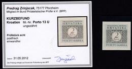 Croatia Kroatien NDH 1942 / PORTO 13 U / 2 Kune / Attest, Gepruften - Kurzbefund Zrinjscak - Kroatien