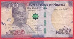 Nigeria 100 Naira 2014  Dans L 'état (40) - Nigeria