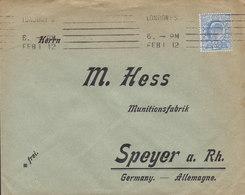 Great Britain Tms. Cds. LONDON 1912 Cover Brief M. HESS Munitionsfabrik SPEYER A. Rhein 2½d. Edw. VII. Stamp - 1902-1951 (Kings)