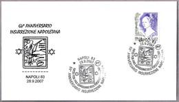 64 Aniv. INSURRECCION NAPOLITANA - Persecuciones Raciales. Napoli 2007 - Guidaismo