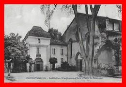 CPSM/gf (46)  CABESSUT-CAHORS.  Institution Ste-Jeanne-d'Arc, Entrée Du Pensionnat...G405 - Altri Comuni