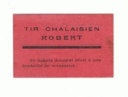"""CHALAIS ( Charente ) Bon Prime Du """" Tir Chalaisien ROBERT """"  Insolite , Foire, Kermesse,forain,...fr76) - Vieux Papiers"""