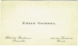 Carte Visite. Uccle. Emile Gompel, Rue Dodonée.  Hôtel De Bordeaux, Bruxelles. - Cartes De Visite