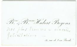 Carte Visite écrite. Baron Et Baronne Hubert Beyens, Rue De Ten Bosch. Ixelles. - Cartes De Visite