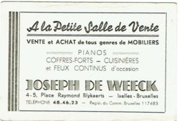 Carte Visite Publicité. A La Petite Salle De Vente. Pianos, Coffres-Forts... Place Blykaert, Ixelles. 1944. - Cartes De Visite