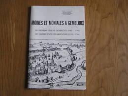 MOINES ET MONIALES à GEMBLOUX Régionalisme Abbaye Cistercienne Bénédictins Cisterciens Argenton Lonzée Monastère - Belgique