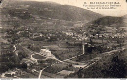 D31  BARBAZAN  THERMAL  Vue Panoramique Sur Barbazan, Le Lac Et Le Grand Hôtel - Barbazan