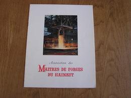 ASSOCIATION DES MAÎTRES DE FORGES DU HAINAUT Brochure Publicitaire Usine Couillet Charleroi Monceau Providence Thy - Belgique
