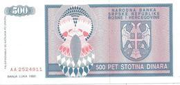 Bosnia And Herzegovina 500 Dinara 1992. UNC P-136 - Bosnia Erzegovina