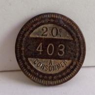"VIEUX JETON  20 C A CONSOMMER . AVERS AVEC NUMERO / REVERS  "" TRIOMPHE PARIS  "" - Monetary / Of Necessity"