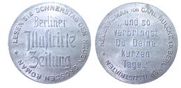 02712 GETTONE TOKEN JETON ADVERTISING REKLAMER BERLINER ILLUSTRIRTE ZEITUNG ROMAN VON KARL BUCKLE 1930 ALU - Germany