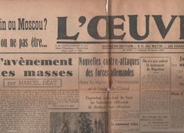 L'OEUVRE 12 02 1944 - MARCEL DEAT - DECHETS MENAGERS - RUSSIE - BRANLY - TUNISIE - MAROC - Bücher, Zeitschriften, Comics