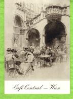 CPM  -  Café  Central Wien  - Der Arkadenhof Des Café Central Wien  -   Bleistift   W. Gause 1899 - Vienna