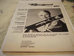 ANCIENNE PUBLICITE EMILE ALLAIS ET ROSSIGNOL C EST LE SKI 1962 - Invierno