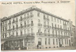 9Dp-771: PALACE HOTEL, Knocke  S/ Mer, Propriétaire: A Debever - Knokke