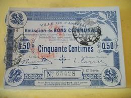 A 2213 - RARE 59 VILLE DE CAMBRAI CINQUANTE CENTIMES 30 OCT.1914. 2° S. N°65428 - Bons & Nécessité