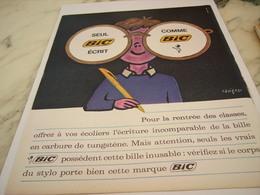ANCIENNE PUBLICITE SEUL BIC ECRIT COMME BIC 1963 - Autres Collections
