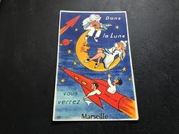 131 - Dans La Lune Vous Verrez MARSEILLE Multi Vues Carte à Systeme - Other