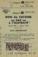 1943/44 RESTRICTIONS - LYON - BON De CUISINE Au GAZ Ou à ELECTRICITÉ - Catégorie G - Documents Historiques