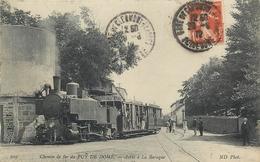 63 6 TRAIN - CHEMIN DE FER DU PUY DE DÔME - ARRÊT à La BARAQUE. - France
