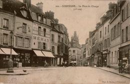 """Cpa 60 COMPIEGNE La Place Du Change (1ère Vue)animée , Commerces Dont""""Machines Parlantes  Phonographes Et Gramophones"""" - Compiegne"""