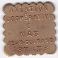 13. Bouches Du Rhône. Istres. Aviation Coopérative. Mas Jean Guirand .10 Centimes, En Laiton - Monetary / Of Necessity