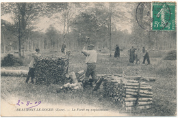 BEAUMONT LE ROGER - La Forêt En Exploitation, Bucherons - Beaumont-le-Roger
