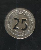 Jeton 25 Centimes à Consommer - Bussoz Paris - Professionnels / De Société