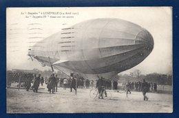 54. Lunéville. Le Zeppelin IV Tirant Sur Ses Ancres. ( 3 Et 4 Avril 1913). 1923 - Luneville
