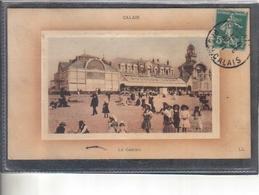 Carte Postale 62. Calais Le Casino Très Beau Plan - Calais